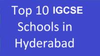 10 top and best igcse schools in hyderabad